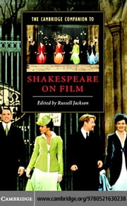 The Cambridge Companion to Shakespeare on Film ebook by Jackson, Russell