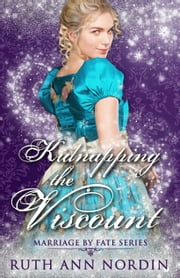 Kidnapping the Viscount ebook by Ruth Ann Nordin