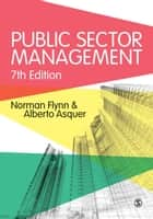 Public Sector Management ebook by Norman Flynn, Alberto Asquer
