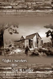 Night Crawlers ebook by Ron L. Carter