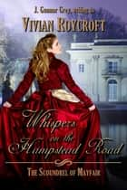 「Whispers on the Hampstead Road」(Vivian Roycroft著)