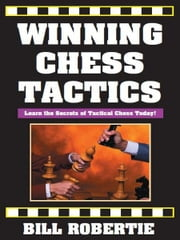 Winning Chess Openings ebook by Bill Robertie