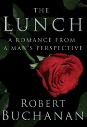 The Lunch ebook by Robert Buchanan