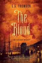 The Blood: A Jem Flockhart Mystery (Jem Flockhart Mysteries) ebook by E. S. Thomson