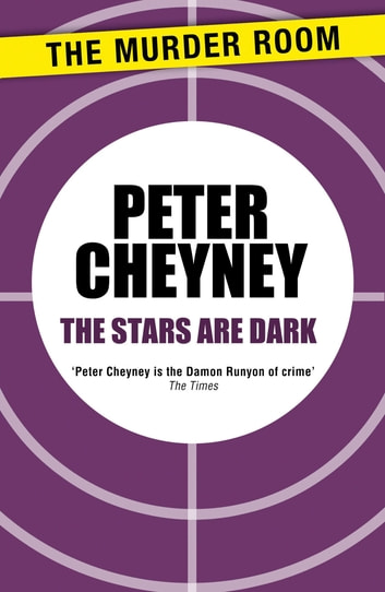 The Stars Are Dark ebook by Peter Cheyney