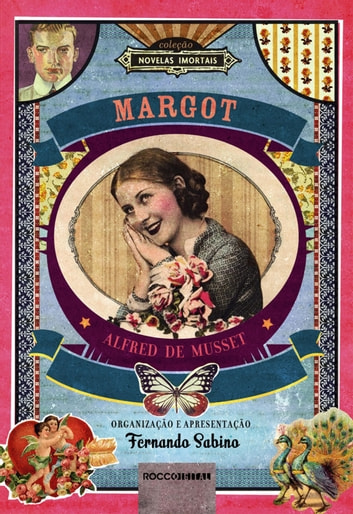 Margot ebook by Alfred de Musset,Fernando Sabino