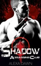 Shadow ebook by Alexa Dawn