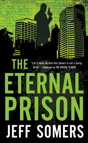 The Eternal Prison ebook by Jeff Somers