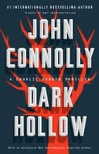Dark Hollow ebook by John Connolly
