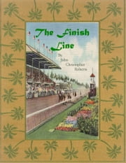 The Finish Line ebook by John Christopher Roberts