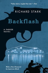 Backflash - A Parker Novel ebook by Richard Stark