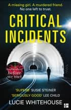 Critical Incidents ebook by