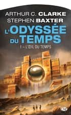 L'OEil du Temps ebook by Arthur C. Clarke