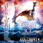 Feral Ice - Paranormal Fantasy audiobook by Ann Gimpel