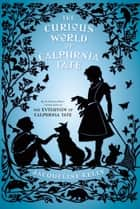 The Curious World of Calpurnia Tate ebook by Jacqueline Kelly
