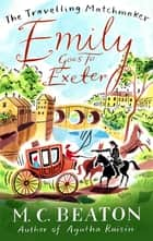 Emily Goes to Exeter ebook by
