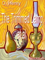 The Trimmed Lamp, et al ebook by Henry, O