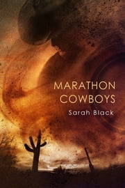 Marathon Cowboys ebook by Sarah Black