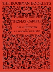Thomas Carlyle ebook by G.K. CHESTERTON,J.E. HODDER WILLIAMS
