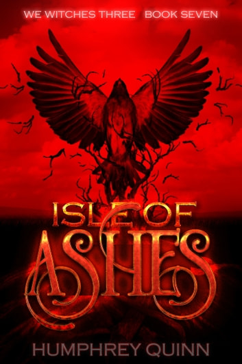 Isle of Ashes ebook by Humphrey Quinn