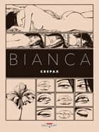 Bianca ebook by Guido Crepax