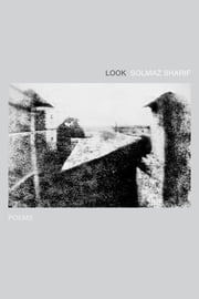 Look - Poems ebook by Solmaz Sharif