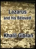 Lazarus and his Beloved ebook by