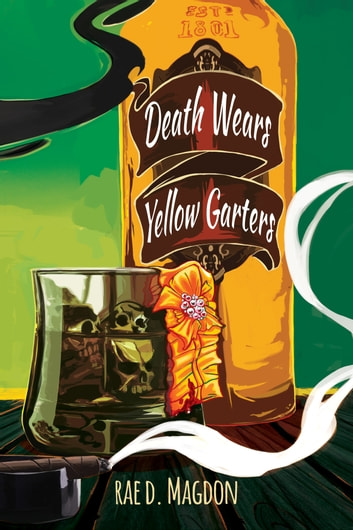Death Wears Yellow Garters ebook by Rae D. Magdon