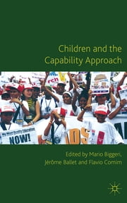 Children and the Capability Approach ebook by Professor Mario Biggeri,Dr Jerome Ballet,Dr Flavio Comim