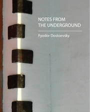 Notes from the Underground ebook by Feodor Dostoevsky