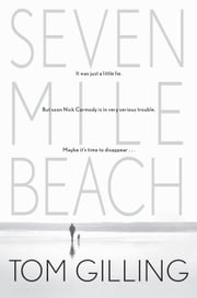 Seven Mile Beach ebook by Tom Gilling