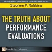 The Truth About Performance Evaluations ebook by Stephen P. Robbins