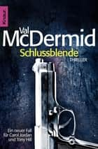 Schlussblende ebook by Val McDermid