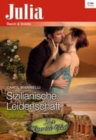 Sizilianische Leidenschaft ebook by Carol Marinelli