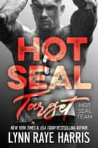 HOT SEAL Target eBook by Lynn Raye Harris