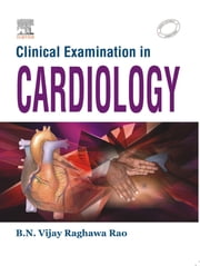 Clinical Examinations in Cardiology ebook by B. N. Vijay Raghawa Rao