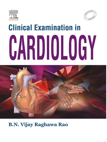 Clinical Examinations in Cardiology - E-Book ebook by B. N. Vijay Raghawa Rao