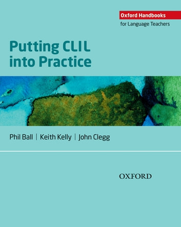 Oxford handbooks for language teachers putting clil into practice oxford handbooks for language teachers putting clil into practice ebook by phil ballkeith fandeluxe Choice Image
