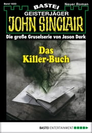 John Sinclair - Folge 1833 - Das Killer-Buch ebook by Jason Dark