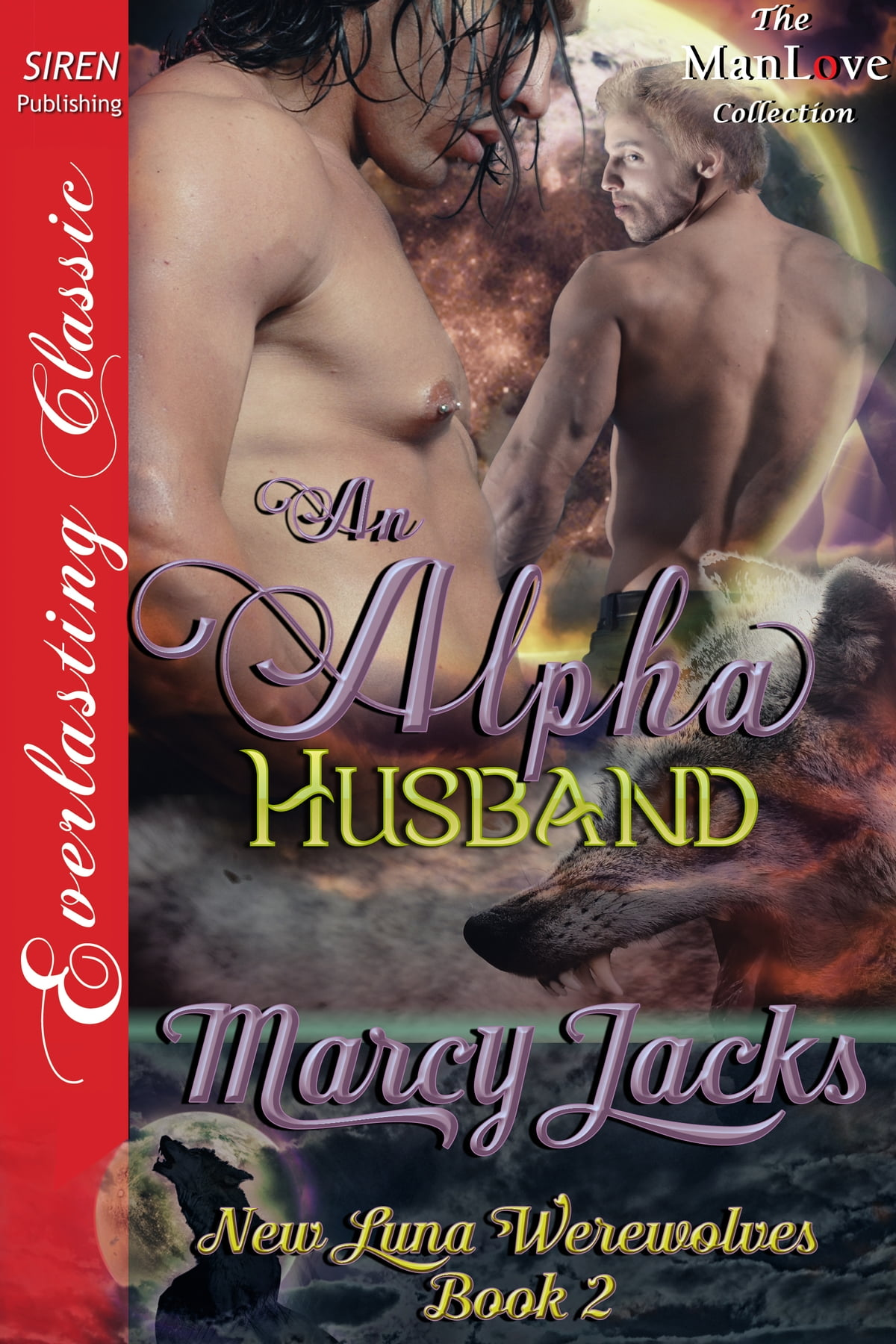 what big teeth you have siren publishing everlasting classic manlove jacks marcy