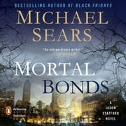 Mortal Bonds audiobook by Michael Sears