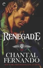 Renegade - A Sexy MC Romance ebook by Chantal Fernando