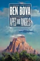 Apes and Angels ebook by Ben Bova