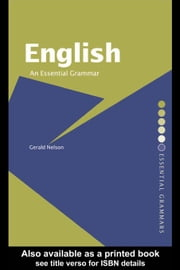 English: An Essential Grammar ebook by Nelson, Gerald