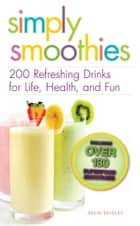 Simply Smoothies ebook by Delia Quigley