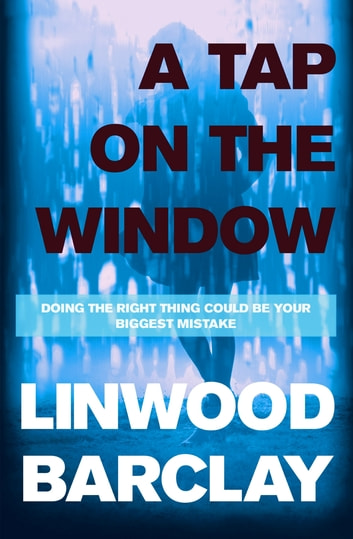 A Tap on the Window ebook by Linwood Barclay