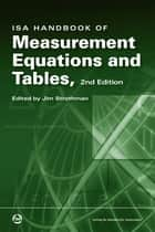 ISA Handbook of Measurement, Equations and Tables, Second Edition ebook by Jim Strothman