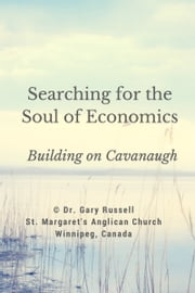 Searching for the Soul of Economics ebook by Gary Russell