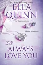 I'll Always Love You ebook by