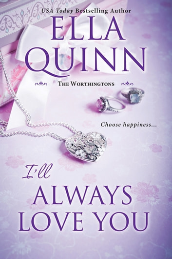 I'll Always Love You ebook by Ella Quinn